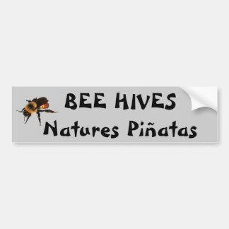 Bee Hives Natures Piñatas  Fortune Cookie Car Bumper Sticker