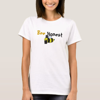 """""""BEE Honest"""" T-Shirt"""