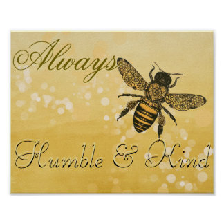 Bee Humble & Kind Poster