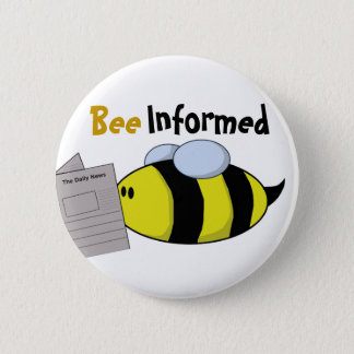 """Bee Informed"" Button"