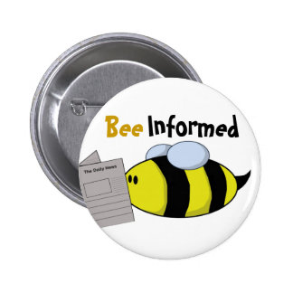 """""""Bee Informed"""" Button"""
