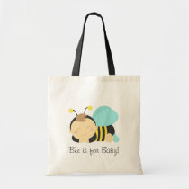 Bee is for Baby, Bumble Bee for Mommy Tote Bag