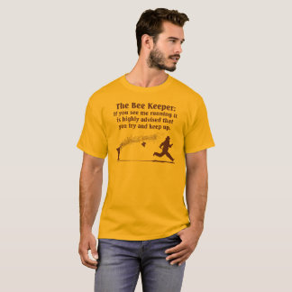 Bee Keeper aerobics! T-Shirt