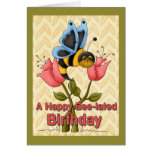 Bee-Lated Birthday Greetings Greeting Cards