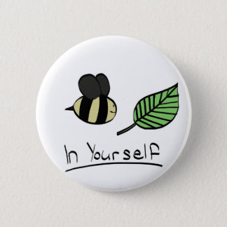 Bee-leaf in yourself button (any size)