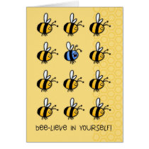 Bee-lieve in yourself! card