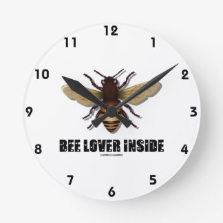 Bee Lover Inside (Love Letter Font) Round Clock