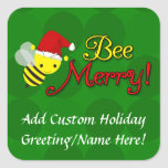 Bee Merry, Cute Bumblebee Holiday Square Sticker