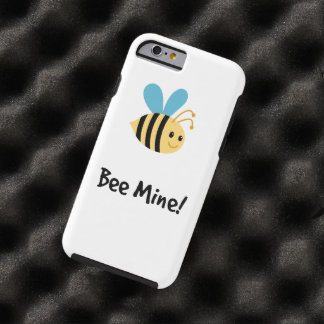 Bee mine! tough iPhone 6 case