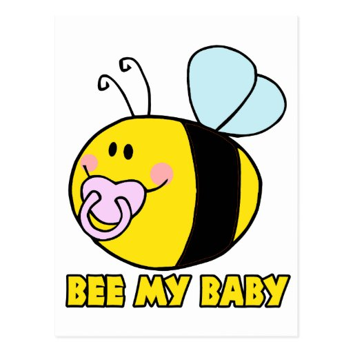 bee my baby cute baby bumble bee postcard