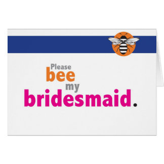 Bee my bridesmaid stationery note card