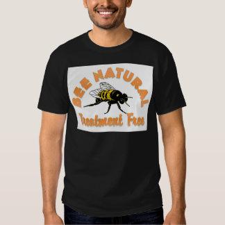 Bee Natural Treatment Free Shirt
