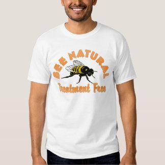 Bee Natural Treatment Free Tee Shirt