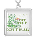 Bee Nice Don't Bully Pendants