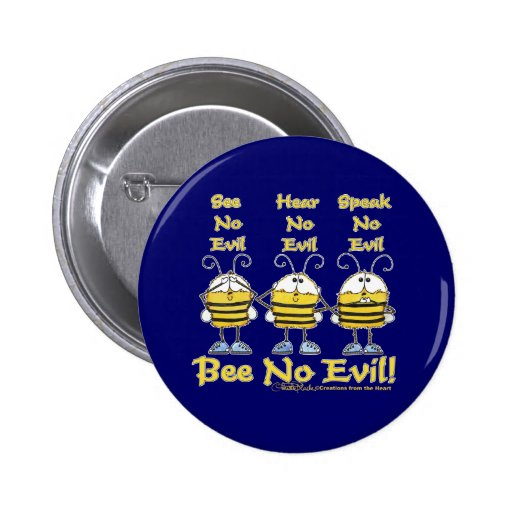 """Bee No Evil"" Bees Pinback Button"