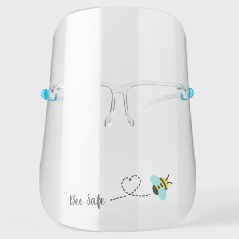 Bee Safe, Be Safe, Bee Pun Face Shield