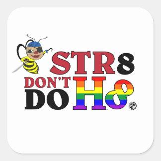BEE STR8 DON'T DO H8 STICKER