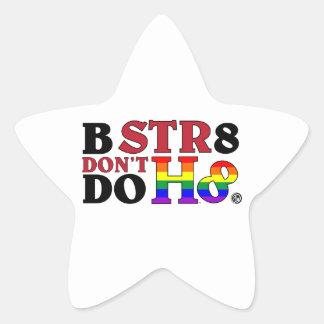 BEE STR8 DON'T DO HATE STAR STICKER