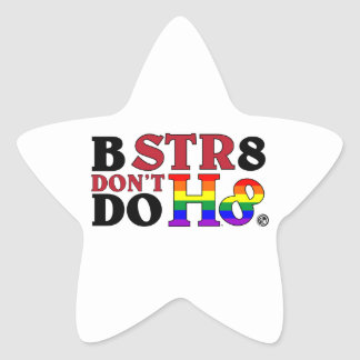 BEE STR8 DON'T DO HATE STAR STICKERS