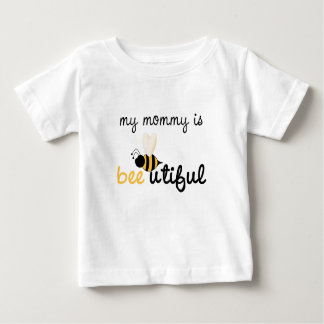 Bee utiful Mommy Baby T-Shirt