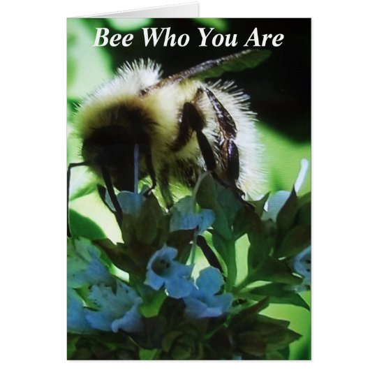Bee Who You Are Card