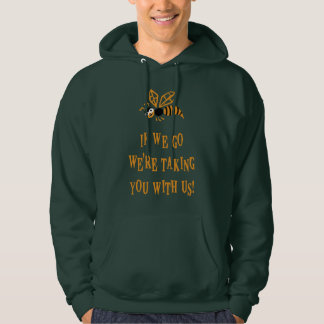 Bee With You Hoodie