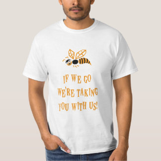 Bee With You T-Shirt