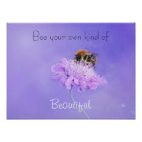 Bee Your Own Kind of Beautiful   Inspirational Poster