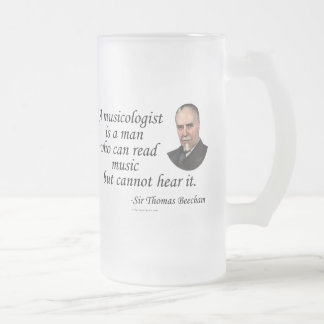Beecham on Musicologists 16 Oz Frosted Glass Beer Mug