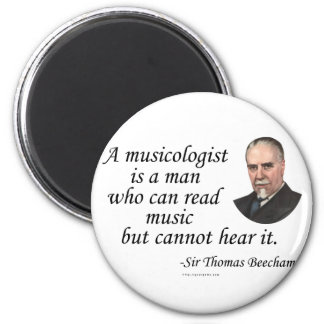 Beecham on Musicologists 2 Inch Round Magnet