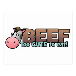 Beef: Too Cute To Eat Postcard