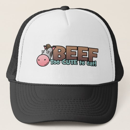 Beef: Too Cute To Eat Trucker Hat