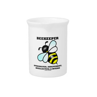 Beekeeper Opinionated Independent Intellectual Beverage Pitcher