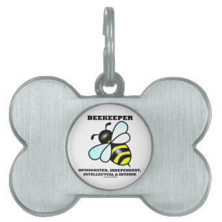 Beekeeper Opinionated Independent Intellectual Pet Tag