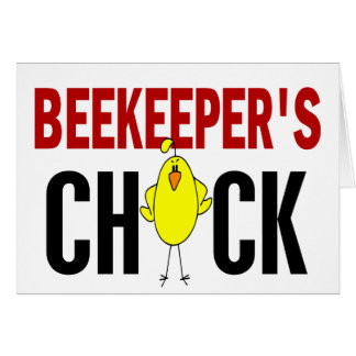 BEEKEEPER'S CHICK GREETING CARD