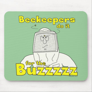 Beekeepers do it for the Buzzzzz - Mousepad