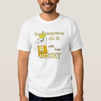 Beekeepers do it with their HONEY - Mens T-shirt
