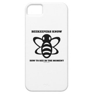 Beekeepers Know How To Bee In The Moment (Bee) iPhone SE/5/5s Case