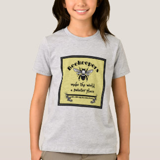 Beekeepers make the world a sweeter place with a l T-Shirt