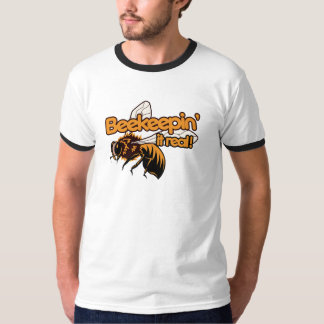Beekeeping it REAL T Shirt