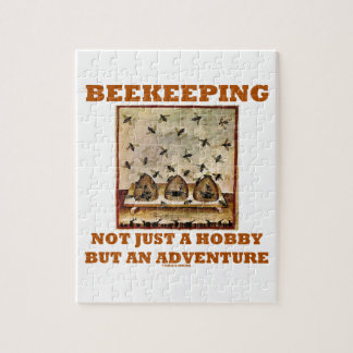 Beekeeping Not Just A Hobby But An Adventure Jigsaw Puzzle