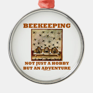 Beekeeping Not Just A Hobby But An Adventure Round Metal Christmas Ornament