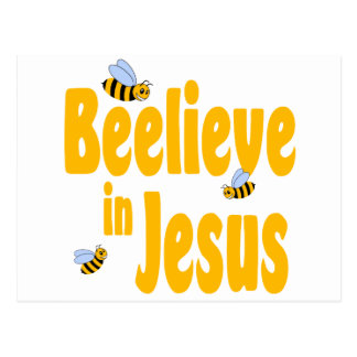 Beelieve in Jesus Postcard
