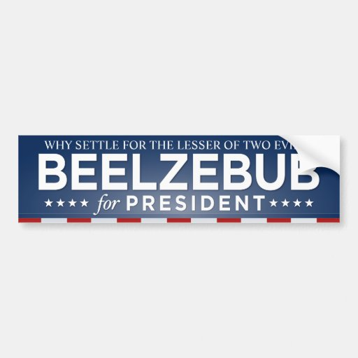 Beelzebub for President Bumper Sticker