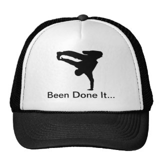 Been Done It... Trucker Hat