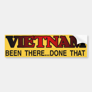 been there done that car bumper sticker