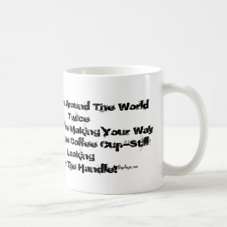 """""""Been There-Done That"""" ™ (Coffee Mug Humor)"""