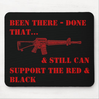Been There Done That, Red & Black - M-16 Mouse Pad