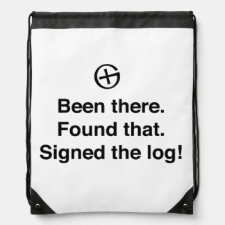 Been There Found That Signed the Log Drawstring Backpack