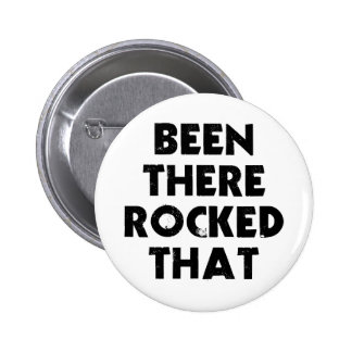 Been There Rocked Pins